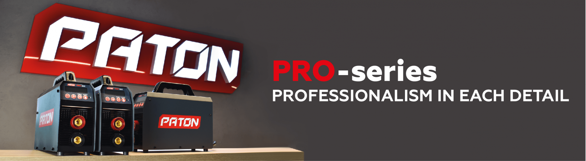PRO-SERIES - PROFESSIONALISM IN EVERY DETAIL2